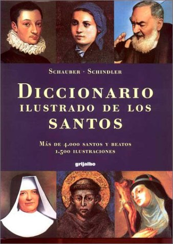 9788425335655: Diccionario Ilustrado De Los Santos / Illustrated Dictionary of Saints (Spanish Edition)