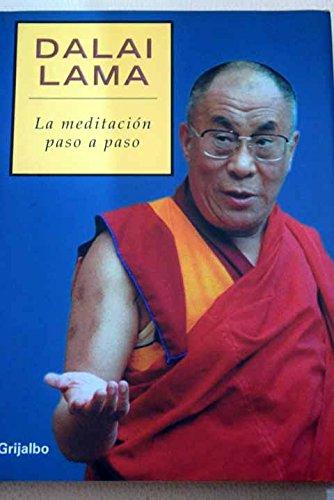 La Meditacion Paso a Paso / Stages of Meditation (Spanish Edition): XIV, Dalai Lama