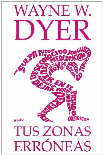 9788425336102: Tus Zonas Erroneas / Your Erroneous Zones (Spanish Edition)