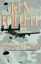 Alto Riesgo (Spanish Edition): Follett, Ken