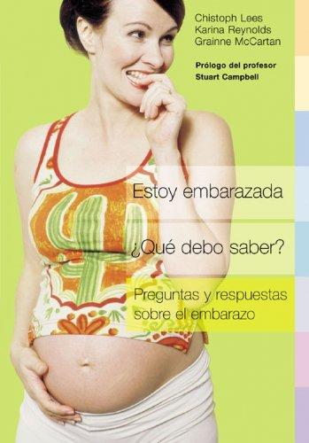 9788425336911: Estoy embarazada, ¿Qué debo saber?