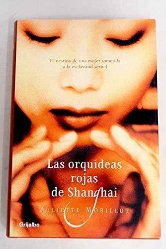 9788425337208: Orquideas Rojas de shanghai, las (Bestseller)