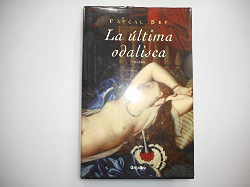 9788425337529: Ultima odalisca, la (Novela His)