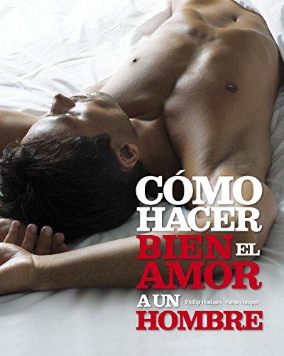 9788425337550: Como Hacer Bien El Amor a Un Hombre