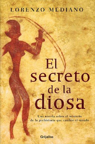 9788425337697: Secreto de la diosa, el (Novela His)