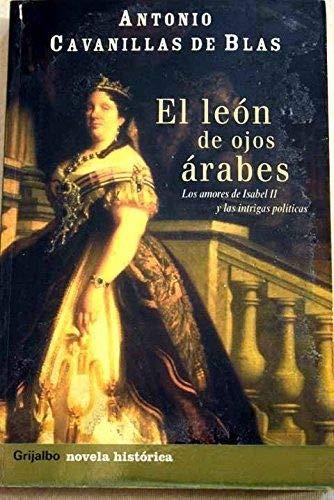 9788425337826: León de ojos arabes, el (Novela His)