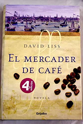 9788425338113: El mercader de cafe / The Coffee Trader (Novela His) (Spanish Edition)