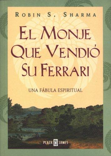 9788425338540: El monje que vendió su Ferrari (AUTOAYUDA SUPERACION)