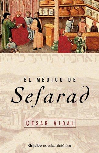 9788425338571: El medico de Sefarad (NOVELA HISTORICA)