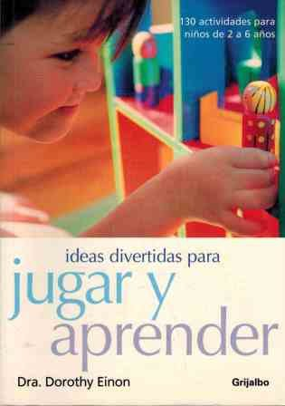 Ideas Divertidas Para Jugar Y Aprender / Things to do to Play and Learn (Embarazo,B) (Spanish ...