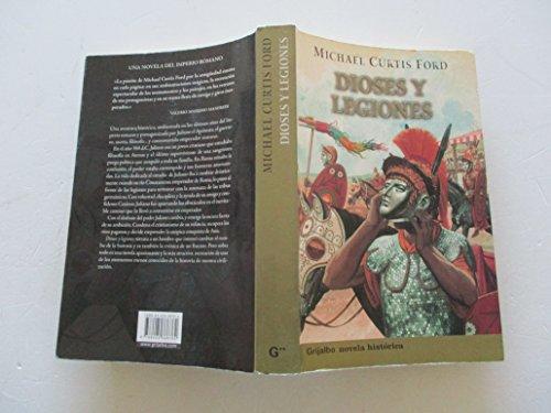 9788425338762: Dioses y legiones (Novela His)