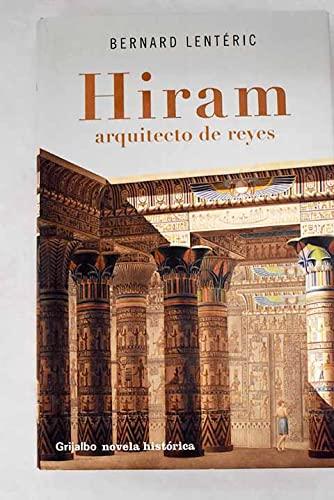 9788425339066: Hiram, arquitecto de reyes / Hiram, architect of Kings (Novela His) (Spanish Edition)