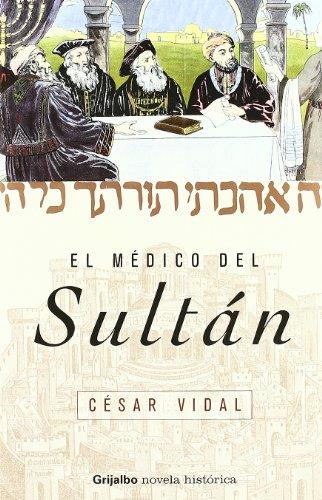 9788425339301: El medico del sultán (Novela His)