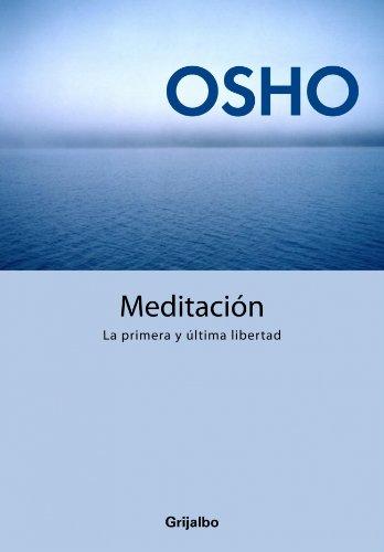 9788425339479: Meditación. La primera y última libertad: Guía práctica de meditación (AUTOAYUDA SUPERACION)