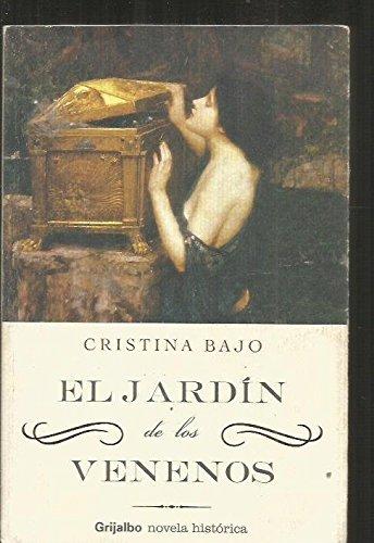 9788425339585: Jardin de los venenos, el (Novela Historica (grijalbo))