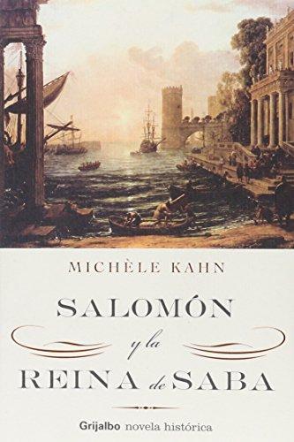 Salomon Y La Reina De Saba /: Kahn, Michele; Mendez