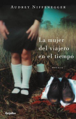 9788425339622: La mujer del viajero en el tiempo / The Time Traveler's Wife (Spanish Edition)
