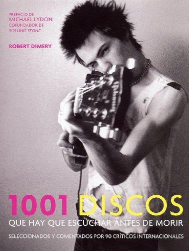 9788425339783: 1001 Discos Que Hay Que Escuchar Antes de Morir / 1001 Albums You Must Hear Before You Die (Spanish Edition)
