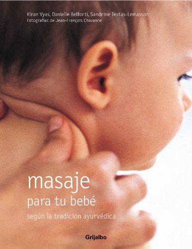 9788425339899: Masaje para tu bebé: Según la tradición ayurvédica (EMBARAZO, BEBE Y NIÑO)