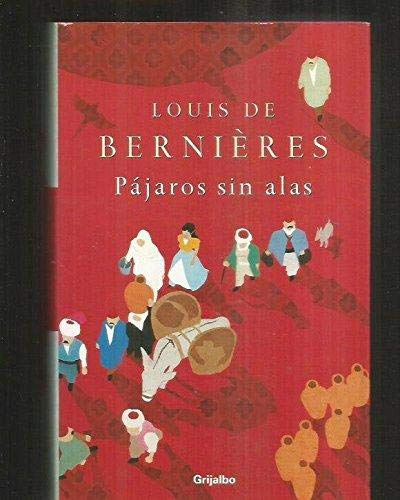 9788425340147: Pajaros sin alas/ Birds Without Wings (Spanish Edition)