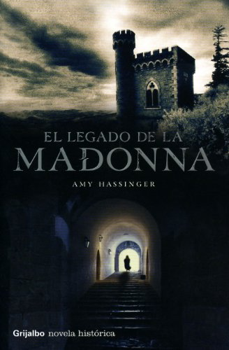 9788425340512: El Legado De La Madonna/ the Legact If the Madonna (Spanish Edition)