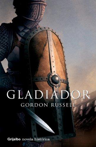 9788425340611: Gladiador (Novela Historica (grijalbo))