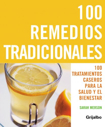 9788425340789: 100 remedios tradicionales/ The Top 100 Traditional Remedies (Spanish Edition)