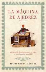9788425340826: La maquina de ajedrez/ The Chess Machine (Spanish Edition)