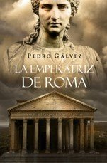 9788425341069: La emperatriz de Roma/ The Empress of Rome (Spanish Edition)