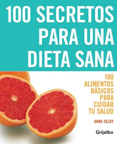9788425341373: 100 secretos para una dieta sana/ The Top 100 Diet Secrets (Spanish Edition)