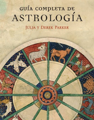9788425341526: Guia complete de astrologia/ Complete Astrology Guide (Spanish Edition)