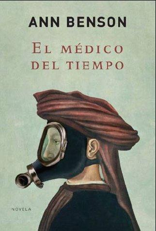 9788425341731: El Medico Del Tiempo/ The Doctor of Time (Spanish Edition)