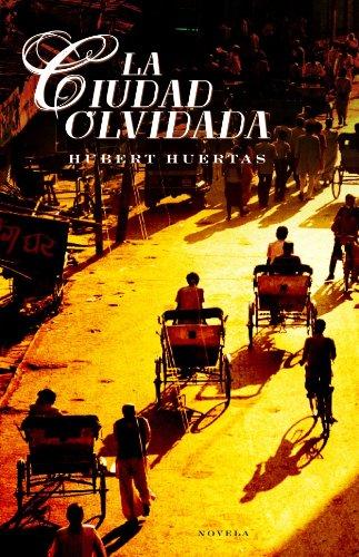 9788425341755: La Ciudad Olvidada/ The Forgotten City (Spanish Edition)