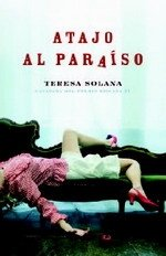 9788425342011: Atajo al paraiso/ Shortcut to Paradise (Spanish Edition)