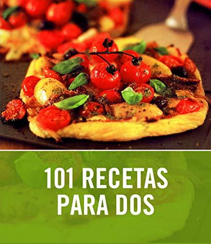 9788425342332: 101 recetas para dos (SABORES)