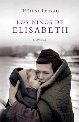 Los ninos de Elisabeth/ The Elisabeth's Children: Legrais, Helene