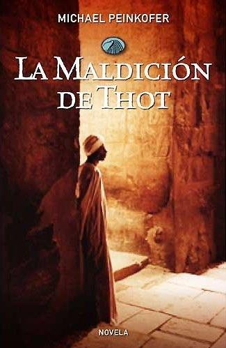 9788425342394: La maldicion de Thot / The Curse of Thot (Spanish Edition)