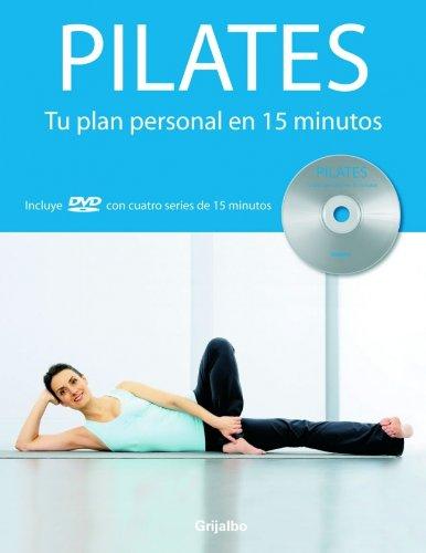 9788425342967: Pilates: Tu plan personal en 15 minutos (VIVIR MEJOR)