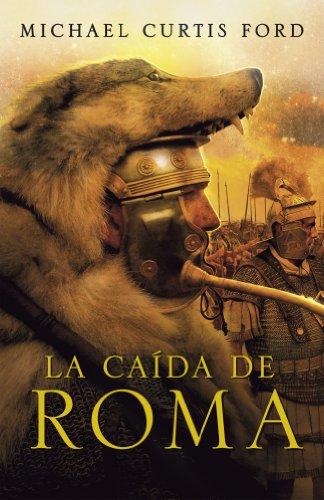 9788425343032: La caída de Roma / The Fall of Rome (Spanish Edition)