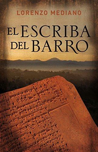 9788425343087: El escriba del barro (Novela histórica)