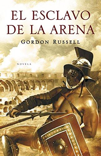 9788425343278: El esclavo de la arena (NOVELA HISTÓRICA)