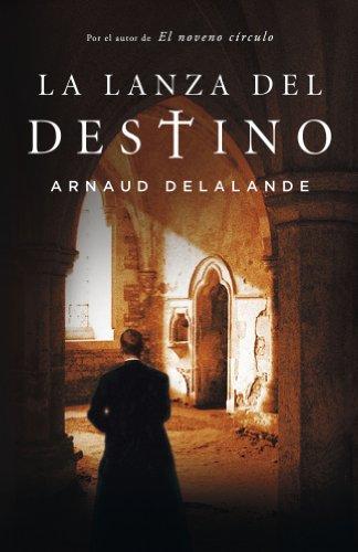 9788425343322: La lanza del destino/ The Spear Of Destiny (Spanish Edition)