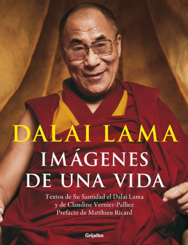 9788425343353: Dalai Lama: Imagenes de una vida/ Images of a Life (Spanish Edition)