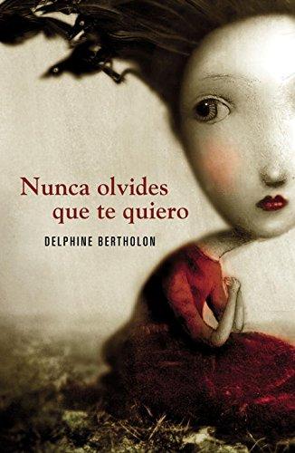 9788425343841: Nunca olvides que te quiero / Twist (Spanish Edition)