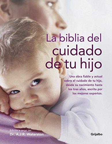 9788425343919: La biblia del cuidado de tu hijo / Your Babycare Bible (Spanish Edition)