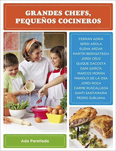 9788425343988: Grandes chefs, pequenos cocineros / Great chefs, small cookers (Spanish Edition)