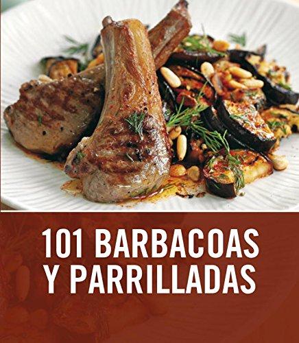 9788425344008: 101 barbacoas y parrilladas / 101 Barbecues and Grills (Spanish Edition)