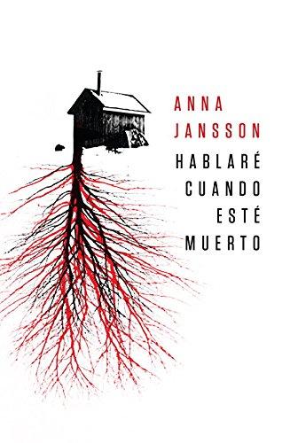 9788425344114: Hablaré cuando esté muerto / I Will Talk When I'm Dead (Spanish Edition)