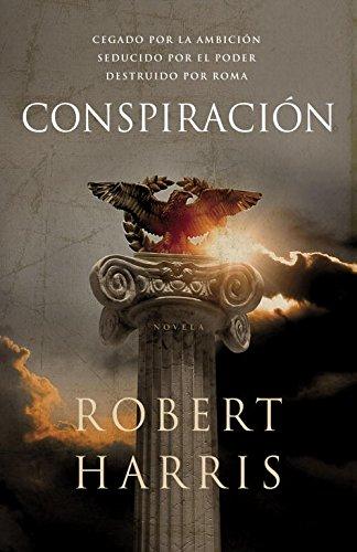 9788425344213: Conspiración (Trilogía de Cicerón 2) (Novela histórica)