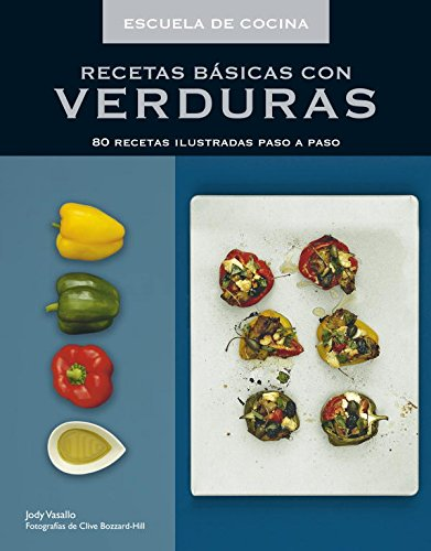 9788425345487: Recetas Básicas Con Verduras (SABORES)